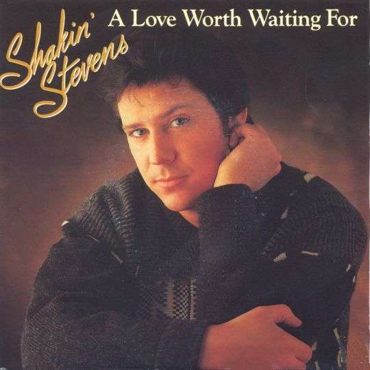 Coverafbeelding A Love Worth Waiting For - Shakin' Stevens