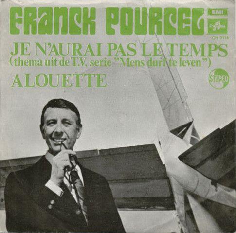 """Coverafbeelding Franck Pourcel - Je N'aurai Pas Le Temps (Thema Uit De T.V. Serie """"Mens Durf Te Leve"""