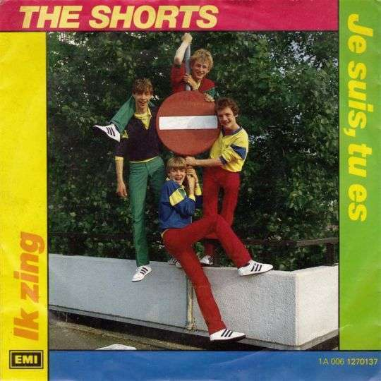 Coverafbeelding The Shorts - Je Suis, Tu Es