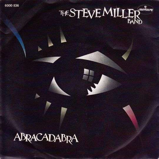 Coverafbeelding Abracadabra - The Steve Miller Band