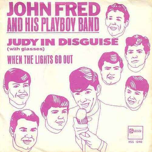 Coverafbeelding John Fred and His Playboy Band - Judy In Disguise (With Glasses)