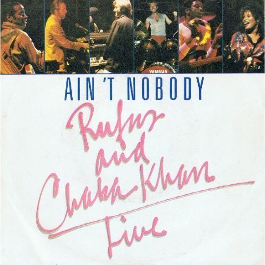Coverafbeelding Ain't Nobody - Rufus & Chaka Khan