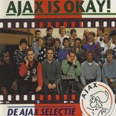 Coverafbeelding De Ajax Selectie - Ajax Is Okay!