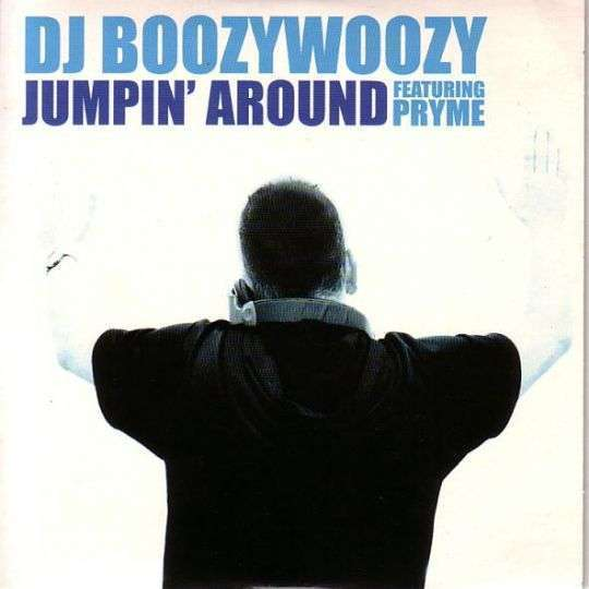 Coverafbeelding Jumpin' Around - Dj Boozywoozy Featuring Pryme