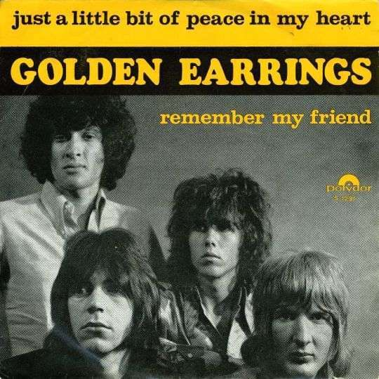 Coverafbeelding Golden Earrings - Just A Little Bit Of Peace In My Heart