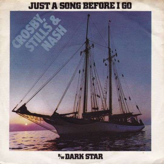 Coverafbeelding Crosby, Stills & Nash - Just A Song Before I Go