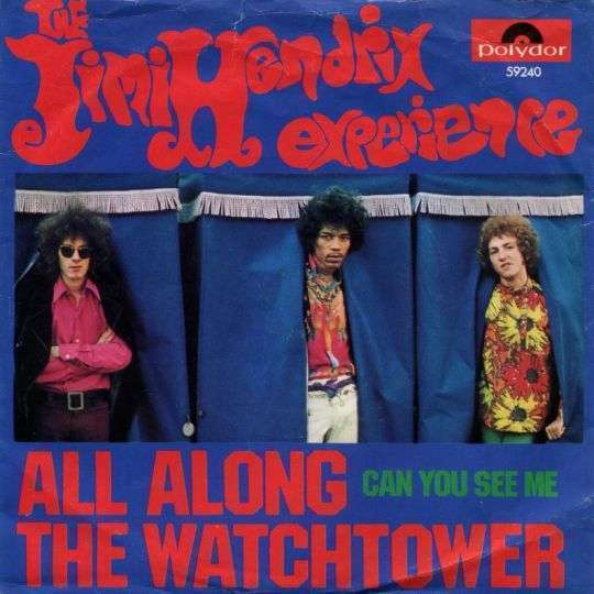Coverafbeelding All Along The Watchtower - The Jimi Hendrix Experience