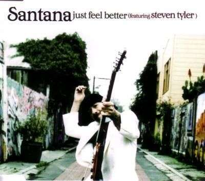 Coverafbeelding Just Feel Better - Santana (Featuring Steven Tyler)