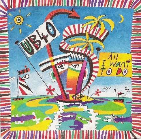 Coverafbeelding UB40 - All I Want To Do