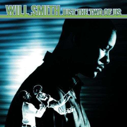 Coverafbeelding Just The Two Of Us - Will Smith