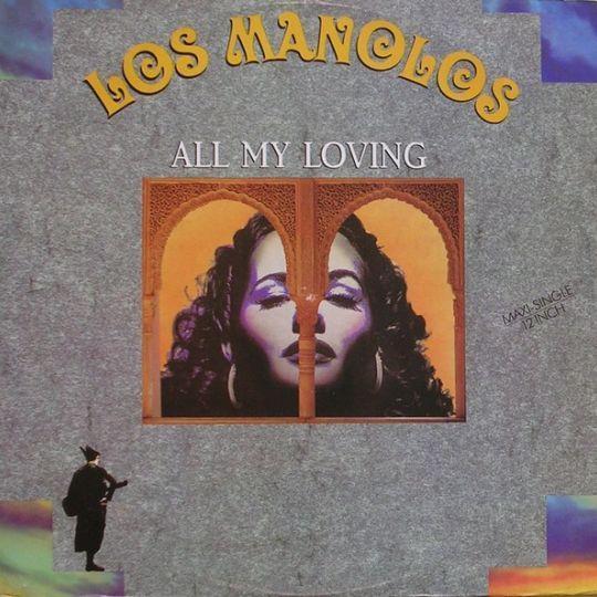 Coverafbeelding Los Manolos - All My Loving