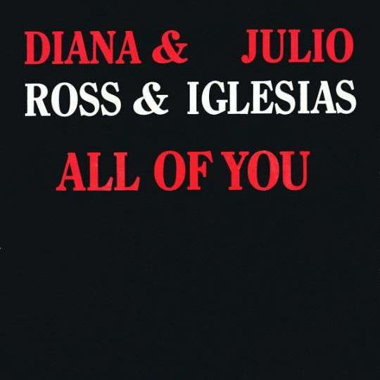 Coverafbeelding All Of You - Julio Iglesias & Diana Ross