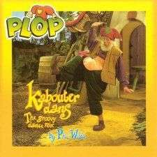 Coverafbeelding Kabouterdans - The Groovy Dance Mix By Phil Wilde - Plop