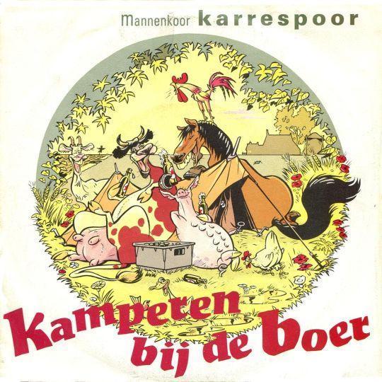 Coverafbeelding Kamperen Bij De Boer - Mannenkoor Karrespoor