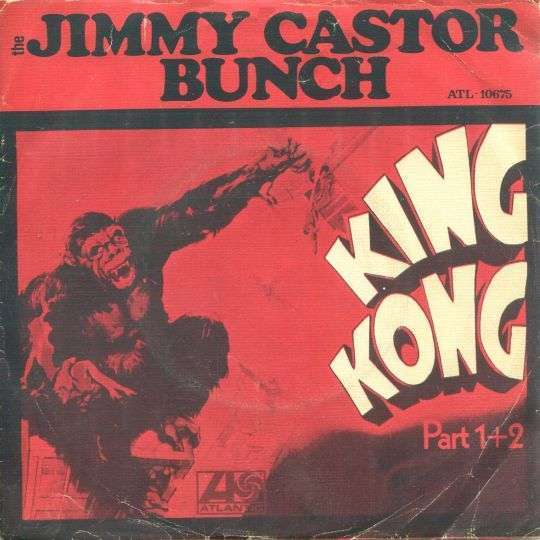 Coverafbeelding The Jimmy Castor Bunch - King Kong