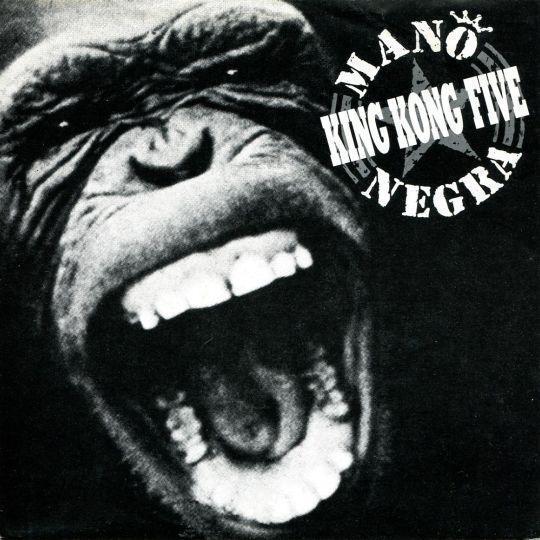 Coverafbeelding Mano Negra - King Kong Five