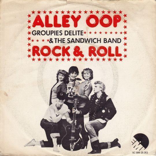 Coverafbeelding Groupies Delite & The Sandwich Band - Alley Oop