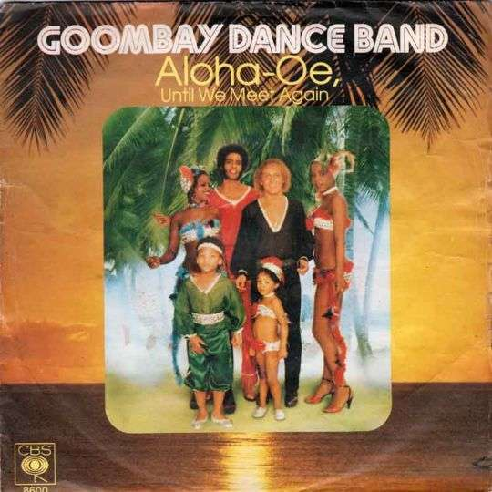 Coverafbeelding Aloha-Oe, Until We Meet Again - Goombay Dance Band
