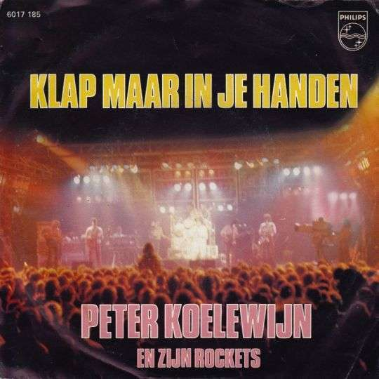 Coverafbeelding Klap Maar In Je Handen [Live] - Peter Koelewijn En Zijn Rockets