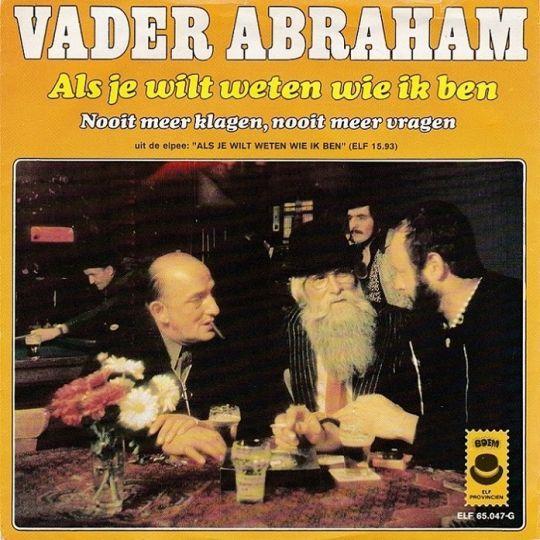 Coverafbeelding Als Je Wilt Weten Wie Ik Ben - Vader Abraham