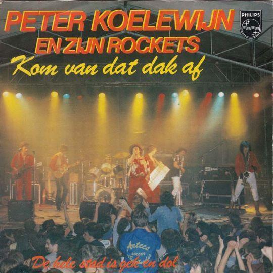 Coverafbeelding Kom Van Dat Dak Af [Live] - Peter Koelewijn En Zijn Rockets