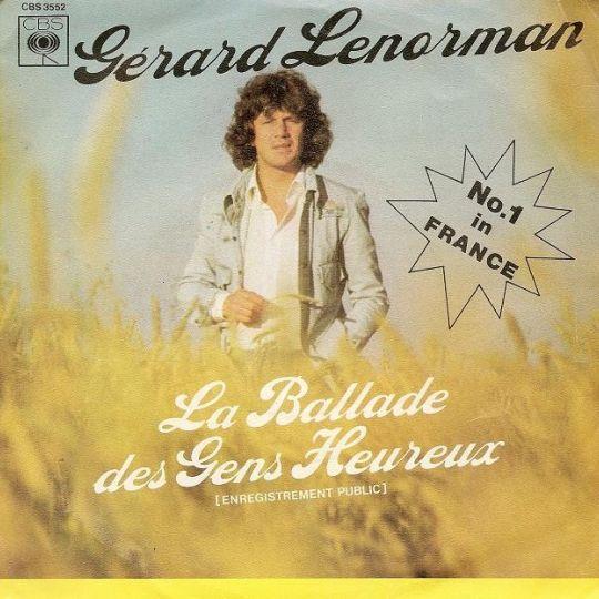 Coverafbeelding La Ballade Des Gens Heureux (Enregistrement Public) - Gérard Lenorman