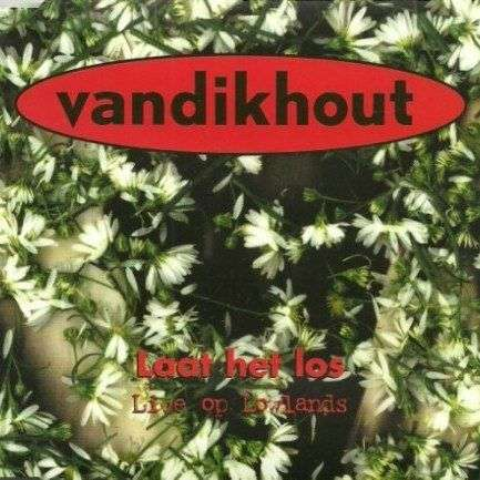 Coverafbeelding Laat Het Los - Live Op Lowlands - Vandikhout
