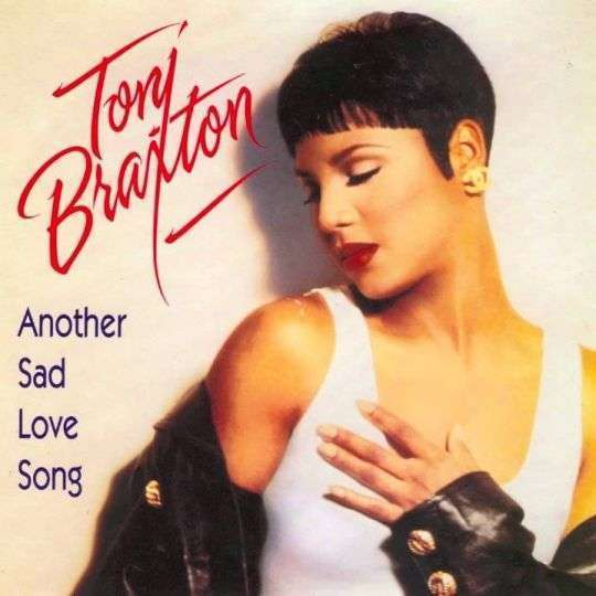 Coverafbeelding Another Sad Love Song - Toni Braxton