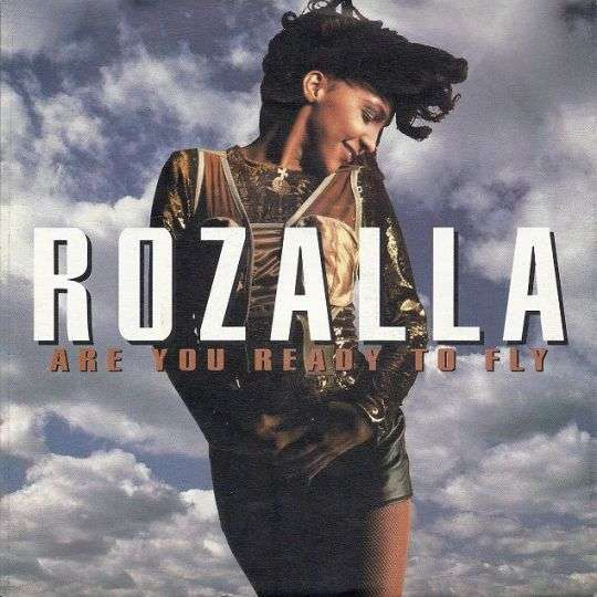 Coverafbeelding Are You Ready To Fly - Rozalla