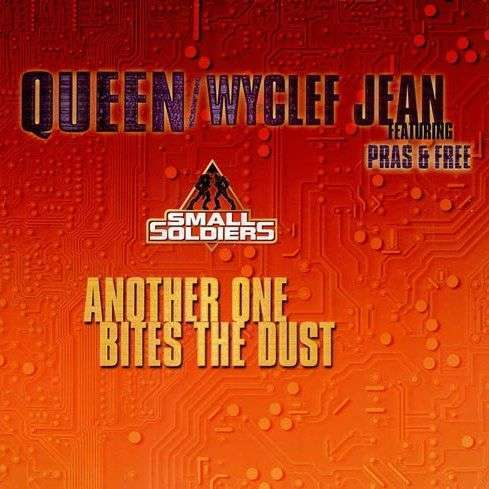 Coverafbeelding Queen/Wyclef Jean featuring Pras & Free - Another One Bites The Dust