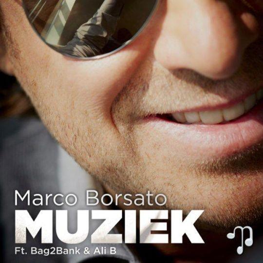 Coverafbeelding Muziek - Marco Borsato Ft. Bag2Bank & Ali B