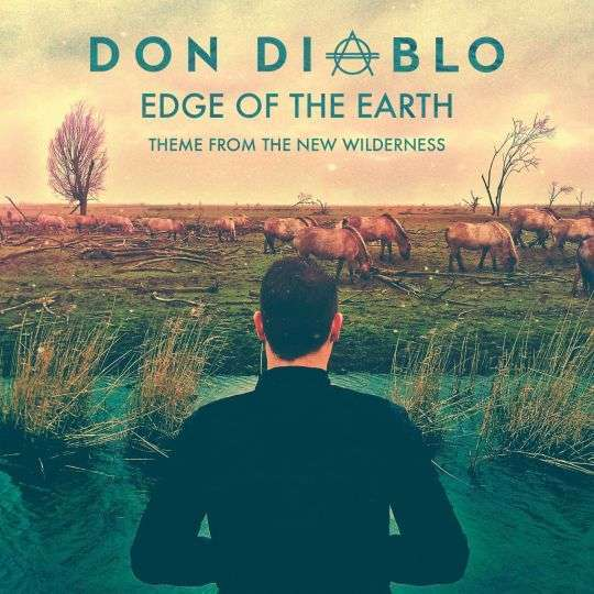 Coverafbeelding don diablo - edge of the earth - Theme From The New Wilderness