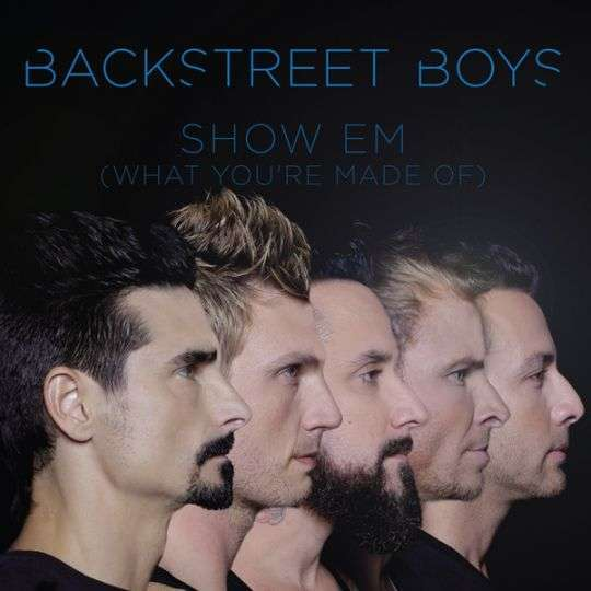 Coverafbeelding Show Em (What You're Made Of) - Backstreet Boys
