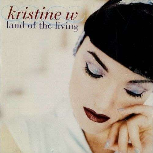 Coverafbeelding Land Of The Living - Kristine W