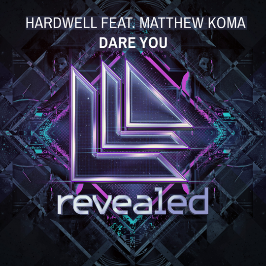 Coverafbeelding Dare You - Hardwell Feat. Matthew Koma