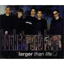 Coverafbeelding Larger Than Life - Backstreet Boys
