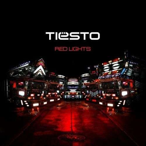 Coverafbeelding Red Lights - Tiësto