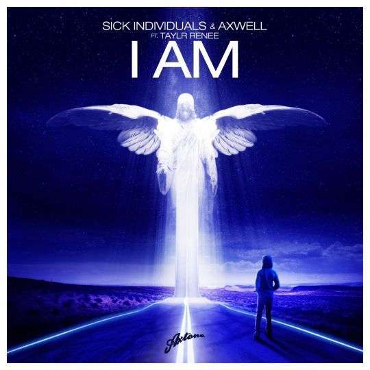 Coverafbeelding Sick Individuals & Axwell ft. Taylr Renee - I am