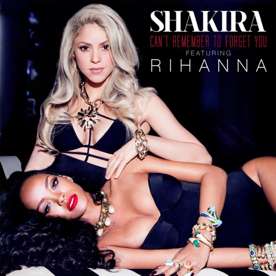 Coverafbeelding shakira featuring rihanna - can't remember to forget you