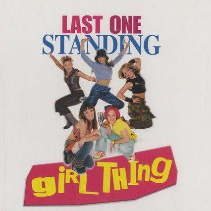 Coverafbeelding Girl Thing - Last One Standing