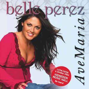 Coverafbeelding Ave Maria - Belle Perez