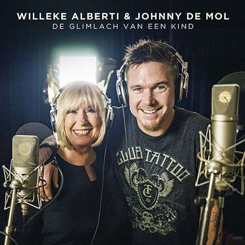 Coverafbeelding De Glimlach Van Een Kind - Willeke Alberti & Johnny De Mol