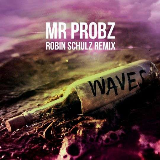 Coverafbeelding Waves - Robin Schulz Remix - Mr Probz