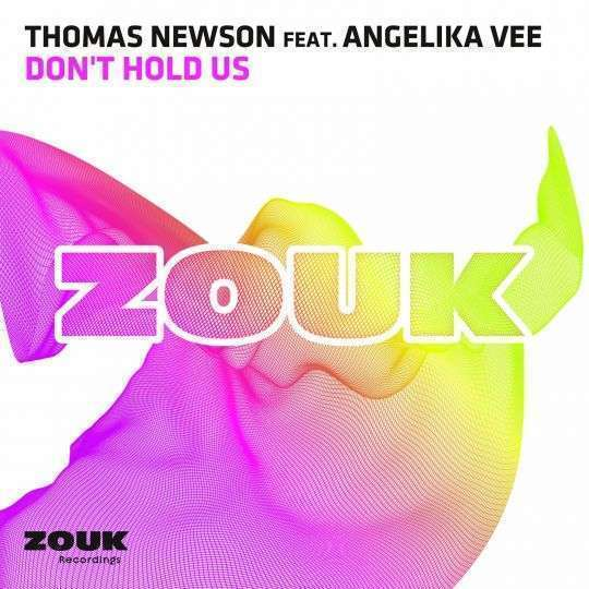 Coverafbeelding Don't Hold Us - Thomas Newson Feat. Angelika Vee