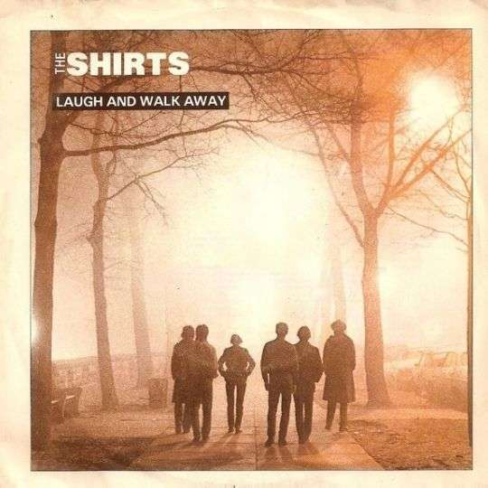 Coverafbeelding Laugh And Walk Away - The Shirts
