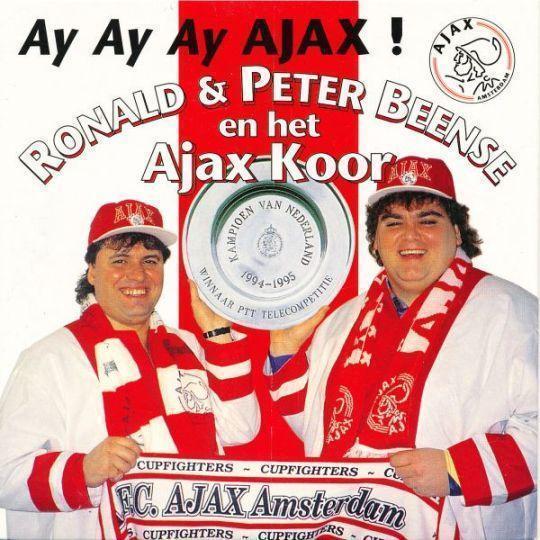 Coverafbeelding Ay Ay Ay Ajax! - Ronald & Peter Beense En Het Ajax Koor