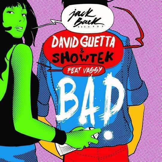 Coverafbeelding Bad - David Guetta & Showtek Feat Vassy
