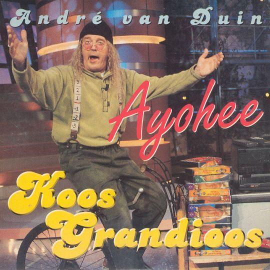 Coverafbeelding Ayohee - André Van Duin : Koos Grandioos