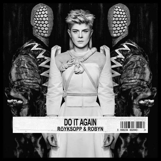 Coverafbeelding Do It Again - Röyksopp & Robyn