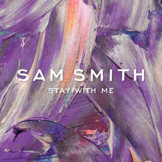 Coverafbeelding Stay With Me - Sam Smith